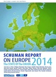 Collectif - State of Union Schuman report 2014 on Europe.