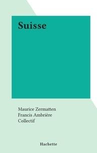 Collectif et Maurice Zermatten - Suisse.