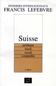SUISSE. - Juridique, fiscal, social, comptable, 4ème édition 1997.pdf