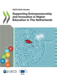 Collectif - Supporting Entrepreneurship and Innovation in Higher Education in The Netherlands.