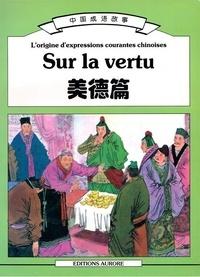 Collectif - Sur le légendaire - L'origine d'expressions courantes chinoise.