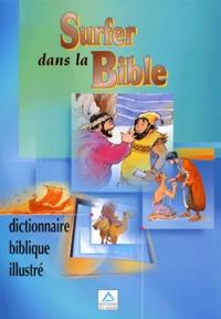 Alixetmika.fr Surfer dans la Bible. Dictionnaire biblique illustré Image