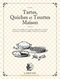 Collectif - Tartes, Quiches et Tourtes Maison.