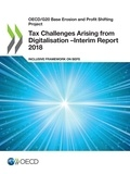 Collectif - Tax Challenges Arising from Digitalisation –Interim Report 2018 - Inclusive Framework on BEPS.