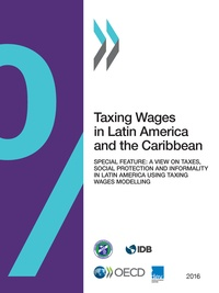 Collectif - Taxing Wages in Latin America and the Caribbean 2016.