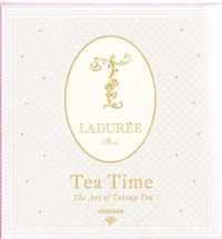 Collectif - Teatime with Ladurée.
