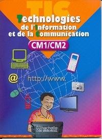 Collectif - Technologies de l'inforation et de la communication cm le - T i c.