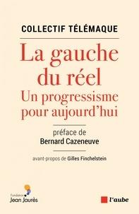 La gauche du réel - Un progressisme pour aujourdhui.pdf
