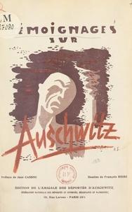 Collectif et  Amicale des Déportés d'Auschwi - Témoignages sur Auschwitz.