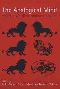 The Analogical Mind. Perspectives from cognitive science.pdf