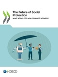 Collectif - The Future of Social Protection - What Works for Non-standard Workers?.