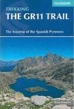 Collectif - The GR11 trail - The spanish pyrenees la senda.