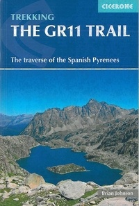 Collectif - The GR11 trail - The spanish pyrenees la senda.