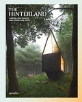 Collectif - The hinterland cabins, love shacks and other hide-outs.