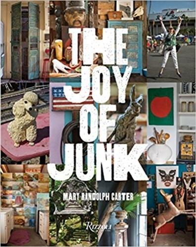 Collectif - The joy of junk - Mary Randolph Carter.