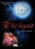Collectif - The Legend, tome 1 - Passion Arrogante.