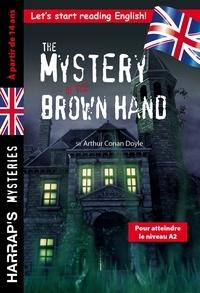 Collectif - The Mystery of the Brown Hand, spécial 3e-2nde, à partir de 14 ans.