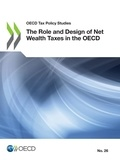 Collectif - The Role and Design of Net Wealth Taxes in the OECD.