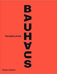 The spirit of the Bauhaus.pdf