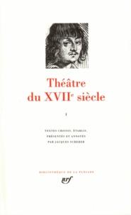 THEATRE DU XVIIEME SIECLE. Montchrestien, Hardy, Tabarin, Théophile de Viau, Racan, Mairet, Rotrou.pdf