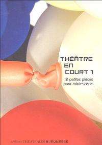 Théâtre en court - Tome 1, 12 Petites pièces pour adolescents.pdf