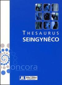 Thesaurus Oncora seingynéco. Cancer du sein, cancer de lendomètre, cancer du col de lutérus, cancer de lovaire.pdf