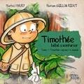 Collectif - Timothee, timothee explore le monde, vol. 1.