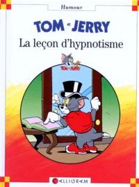 Collectif - Tom & Jerry  : La leçon d'hypnotisme.