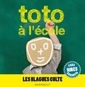 Collectif - Toto à l'école, les blagues culte.