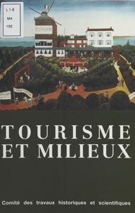 Collectif - Tourisme et milieux.