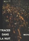 Collectif - Traces dans la nuit : vies d'enfants et d'adolescents de 8 pays - Récits.