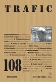 Collectif - Trafic N° 108, décembre 201 : .
