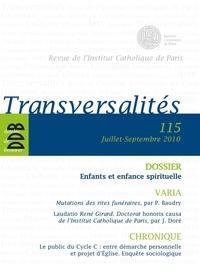Collectif - Transversalités, N° 115, Juillet-sept - Enfants et enfance spirituelle.