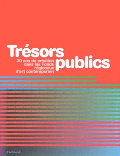 Collectif - Trésors publics - 20 ans de création dans les Fonds régionaux d'art contemporain. 1 Cédérom
