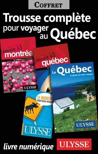 Collectif - Trousse Complète pour Voyager au Québec.