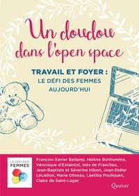 Collectif - Un doudou dans l'open space - Travail et foyer : le défi des femmes aujourd'hui.