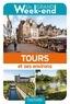 Collectif - Un Grand Week-End à Tours et environs. Le guide.