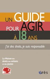 Rhonealpesinfo.fr Un guide pour agir à 18 ans - J'ai des droits, je suis responsable Image