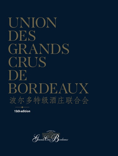 Collectif - Union des grands crus de Bordeaux.