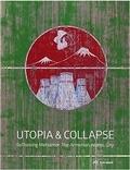 Collectif - Utopia & Collapse : Rethinking Metsamor - The Armenian Atomic City.