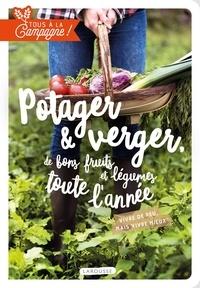 Collectif - Verger et potager, de bons fruits et légumes toute l'année.