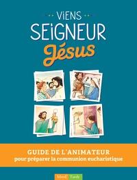 Viens seigneur Jésus - Animateur.pdf
