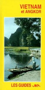Collectif - Vietnam et Angkor.