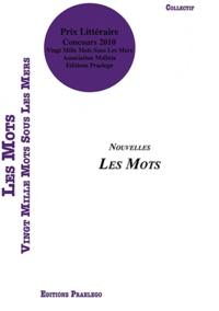 Collectif - Vingt mille mots sous les mers - Concours littéraire : les mots.