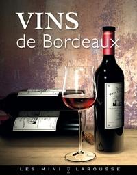 Collectif - Vins de Bordeaux.