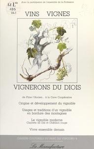 Collectif et  Parc du Vercors - Vins, vignes, vignerons du Diois.