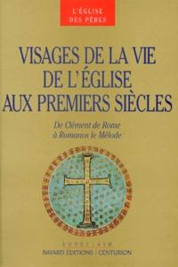 VISAGES DE LA VIE DE LEGLISE. De Clément de Rome à Romanos le Mélode.pdf