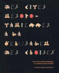 Visions dOrient. Des cités mésopotamiennes à la Jérusalem des Croisés, La donation Camille Aboussouan, avec CD-ROM.pdf