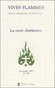 Vives flammes N° 249 Décembre 2002 : La mort chrétienne.pdf