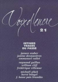 Deedr.fr VOIX D'ENCRE N° 21 : INTIMES TRACES DU PASSE Image